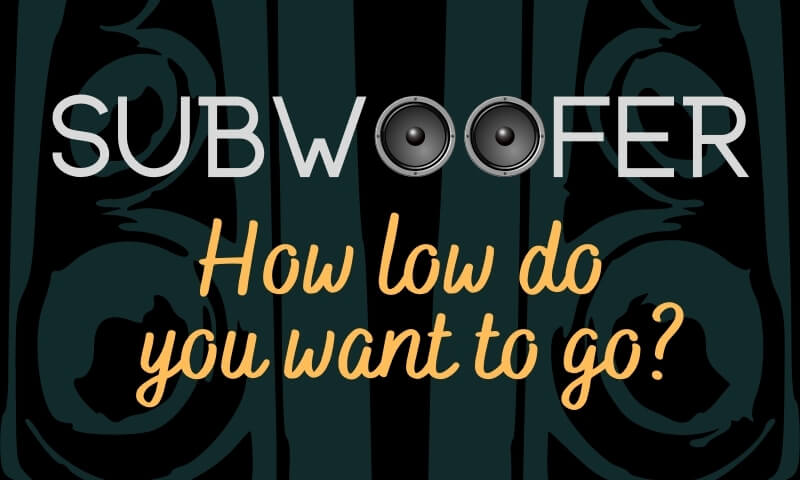 Getting the right amplifier for your subwoofer is important