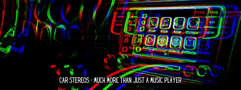 Car stereo receivers are much more than just car radios or music players nowadays